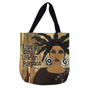 Live A Good Life On Purpose Tote
