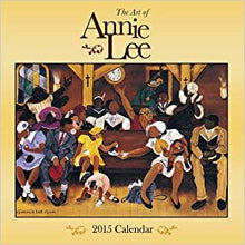 Load image into Gallery viewer, 2015 The Art of Annie Lee Calendar