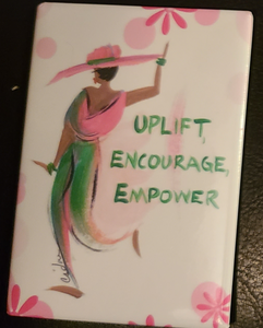Uplift, Encourage, Empower