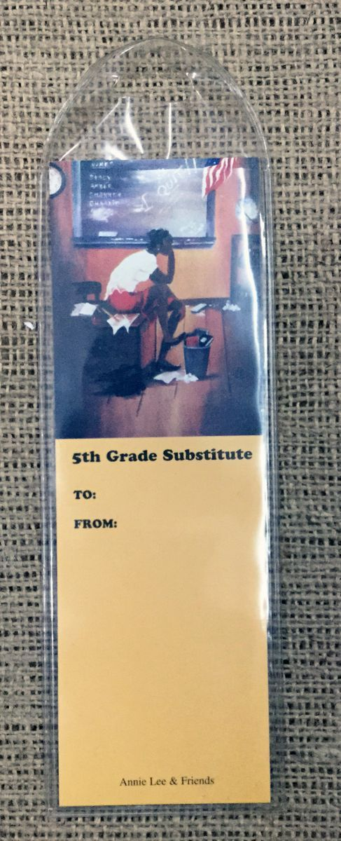 5th Grade Substitute Bookmark By Annie Lee