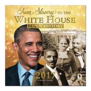 From Slavery To The White House Calendar - 2017