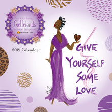 "Load image into Gallery viewer, 2021 ""GIRLFRIENDS, A SISTER'S SENTIMENTS"" Calendar by Cidne Wallace"
