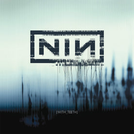 With Teeth - Nine Inch Nails (Vinyl)