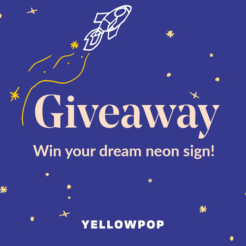 Win your dream neon sign!
