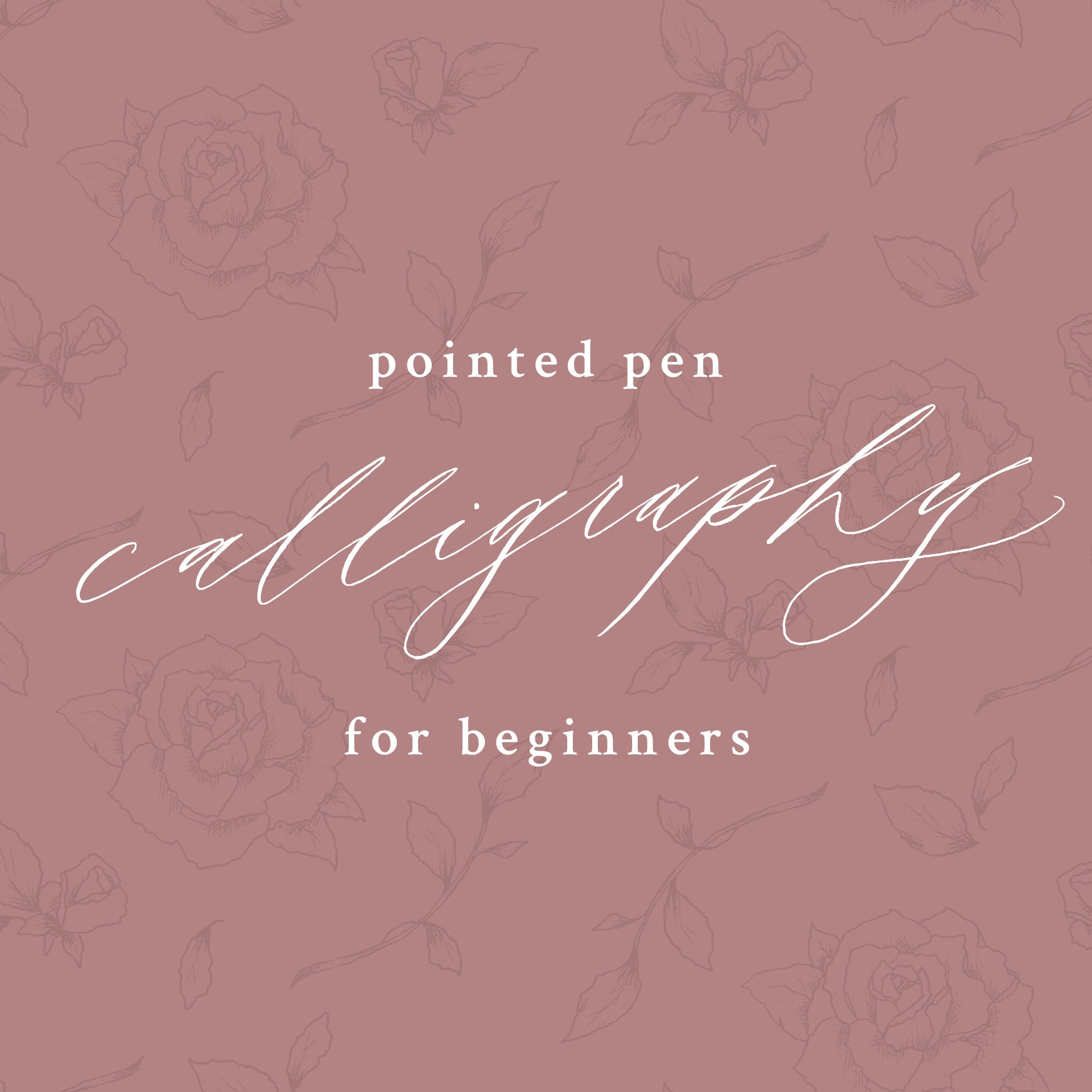 Pointed Pen Calligraphy Workshop Two