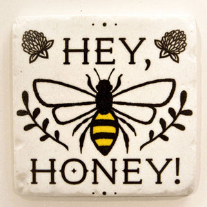 "Bee coaster with ""Hey, Honey!"""