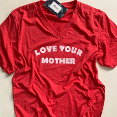 * Love Your Mother *