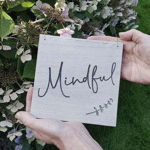 Mindful Engraved Sign