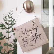 Load image into Gallery viewer, Merry and Bright Engraved Sign