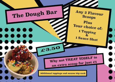 A promotional poster for our dough bar.