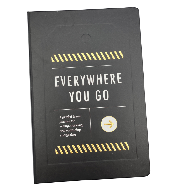 JOURNAL - EVERYWHERE YOU GO