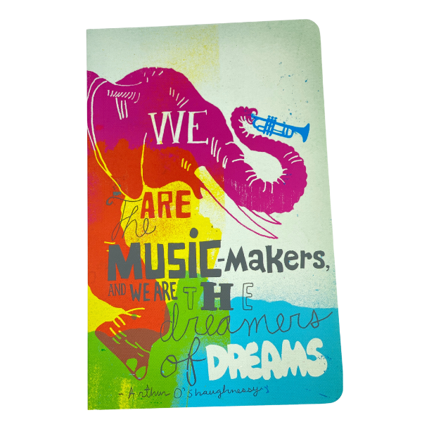 JOURNAL - WE ARE THE MUSIC-MAKERS