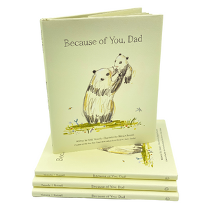 BOOK - BECAUSE OF YOU, DAD