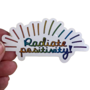 STICKER - RADIATE POSITIVITY