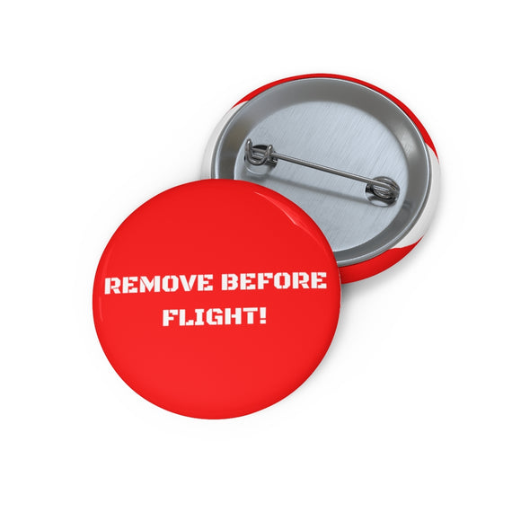 Remove Before Flight Pin Button