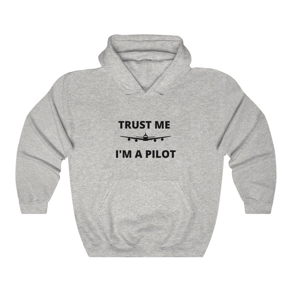 Trust Me, I'm A Pilot - Unisex Heavy Blend™ Hooded Sweatshirt