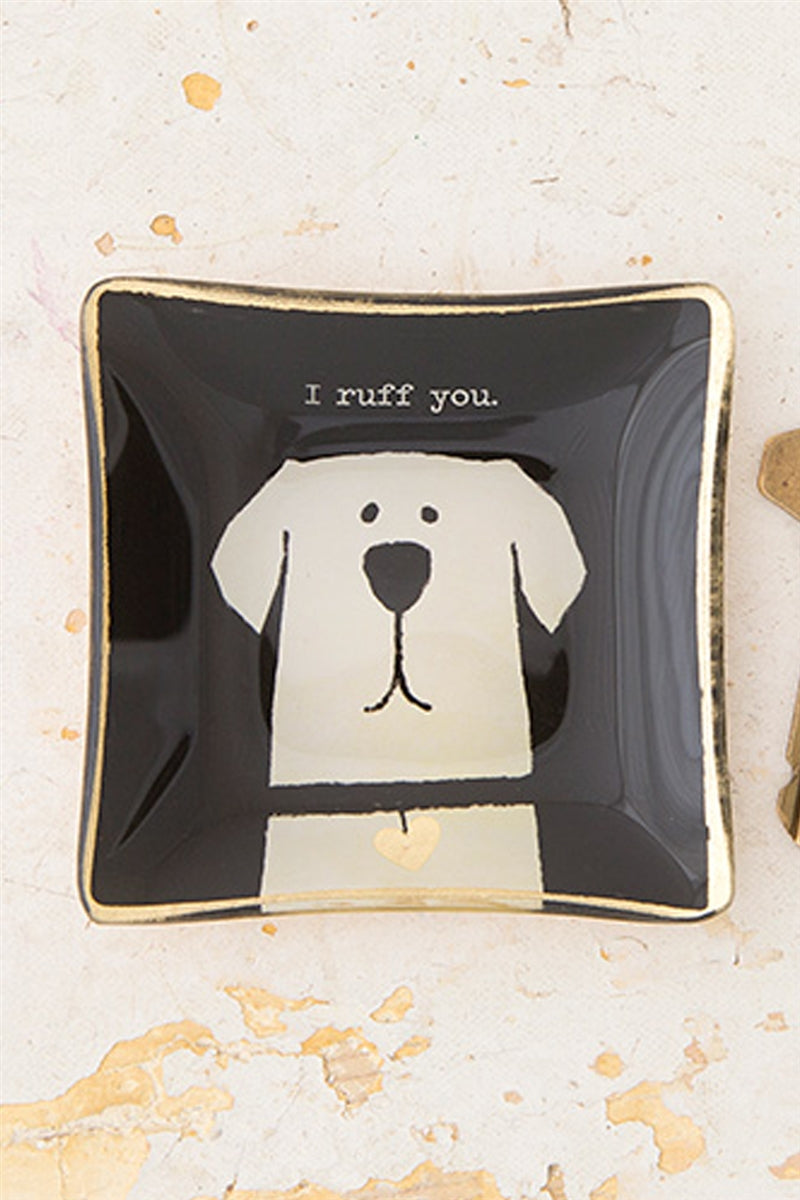 I Ruff You Dog Mini Trinket Dish