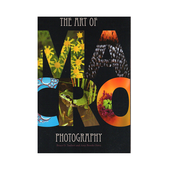 The Art of Macro Photography