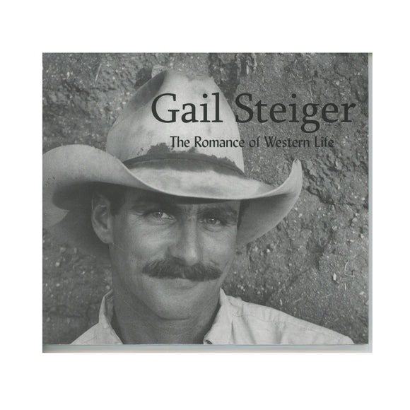 The Romance of Western Life               by Gail Steiger