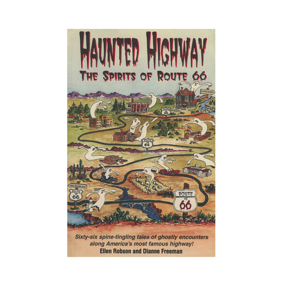 Haunted Highway The Spirits of Route 66