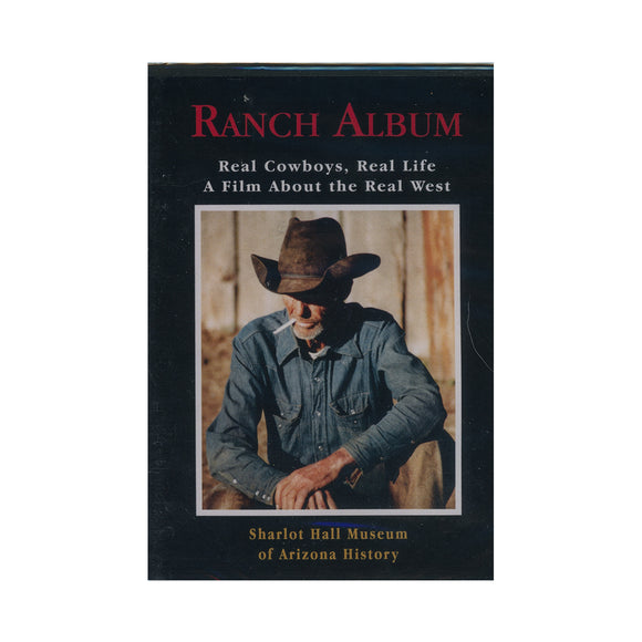 Ranch Album - A Film About the Real West