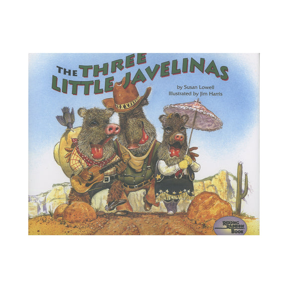 The Three Little Javelinas  by Susan Lowell author and Jim Harris Illustrator