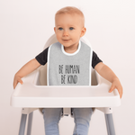 'Be Human, Be Kind' Embroidered Bib