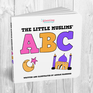 The Little Muslims' ABC Board Book - Ages 0-4