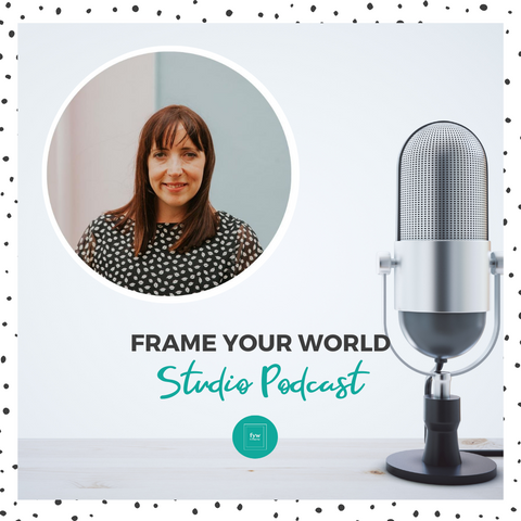 Frame your world studio podcast