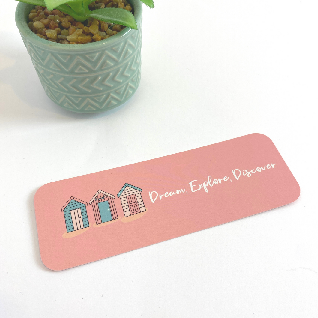 Dream Explore Discover Beach Hut Bookmark