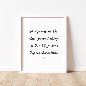 Good Friends Are Like Stars - Hand Lettering Print