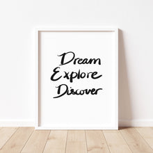 Load image into Gallery viewer, Dream Explore Discover Print