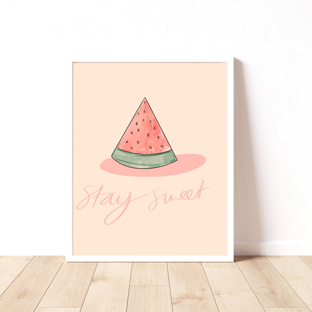Stay Sweet Watermelon Print