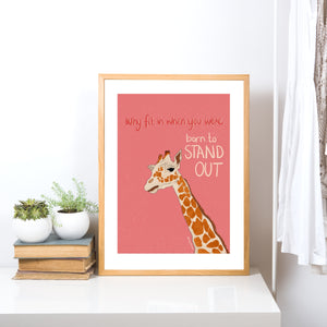 Giraffe - Teal - You Were Born To Stand Out Print
