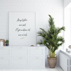 Always Together Friendship Quote Print