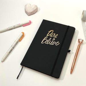 Dare To Believe - A5 Notebook