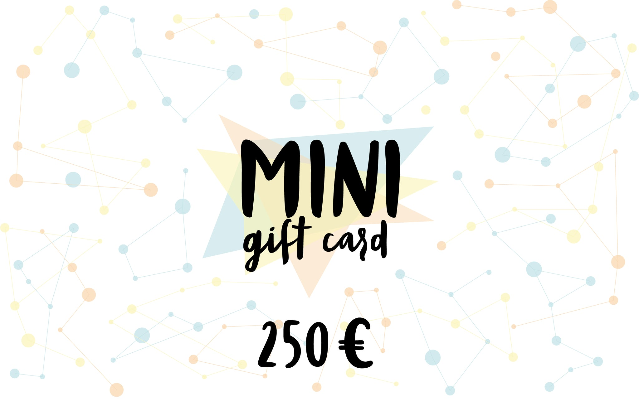 MINI Gift card, value of 250 euro