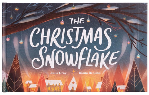 The Christmas Snowflake by Julia Grey