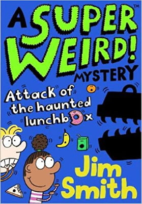 A Super Weird Mystery by Jim Smith