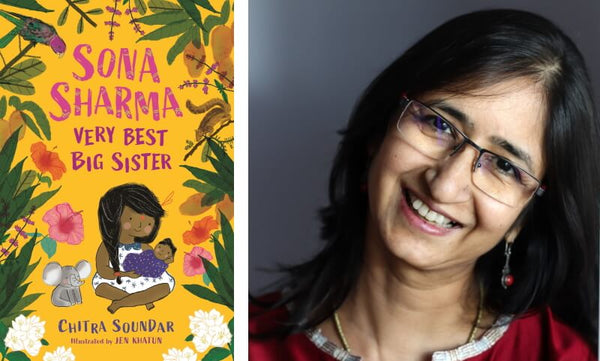Chitra Soundar, author of Sona Sharma, Very Best Big Sister and the book cover