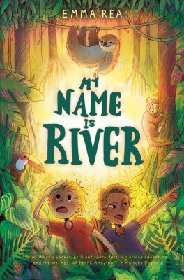 My Name is River by Emma Rea
