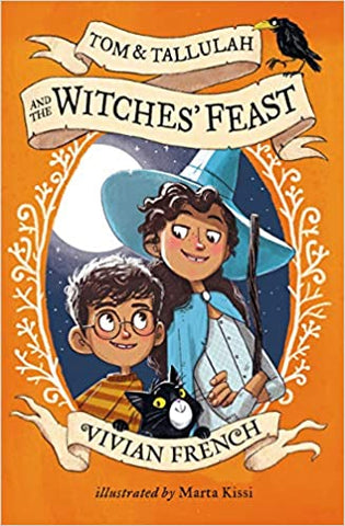 Tom and Tallulah and the Witches' Feast by Vivian French