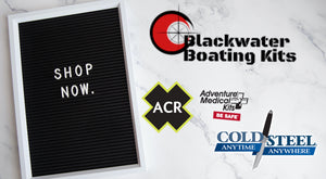 Now Open | Blackwater Boating Kits LLC | Shop Now