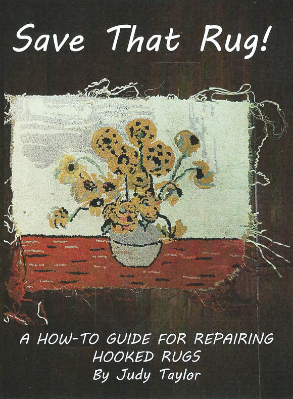 Book, Save That Rug! A How-To Guide for Repairing Hooked Rugs SALE 20% off