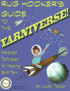 Book, Rug Hooker's Guide to the YARNIVERSE! SAVE 20% off