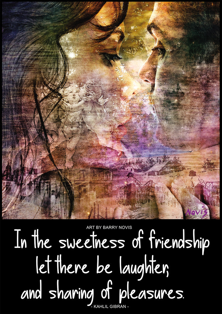 Kahlil Gibran poster on Friendship with art by Novis