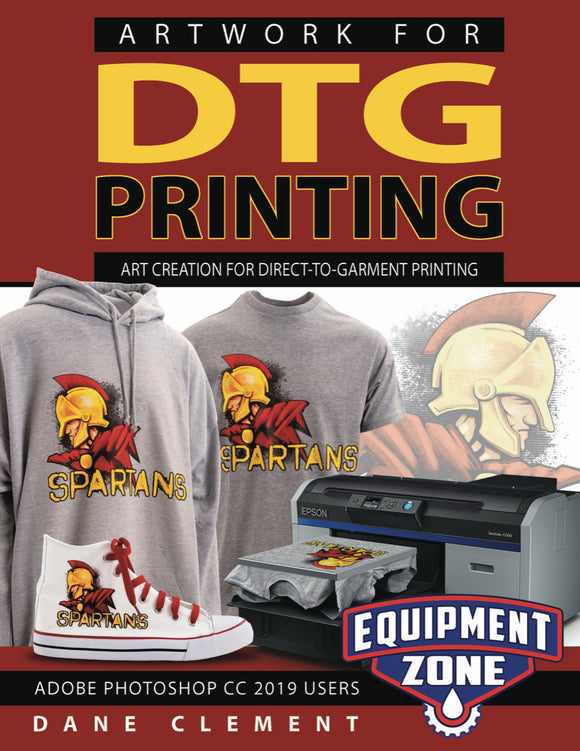 Artwork for DTG Printing- Book by Dane Clement - Equipment Zone Online Store