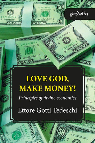 Love God, Make Money!