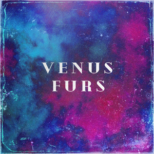 Venus Furs - Debut Album