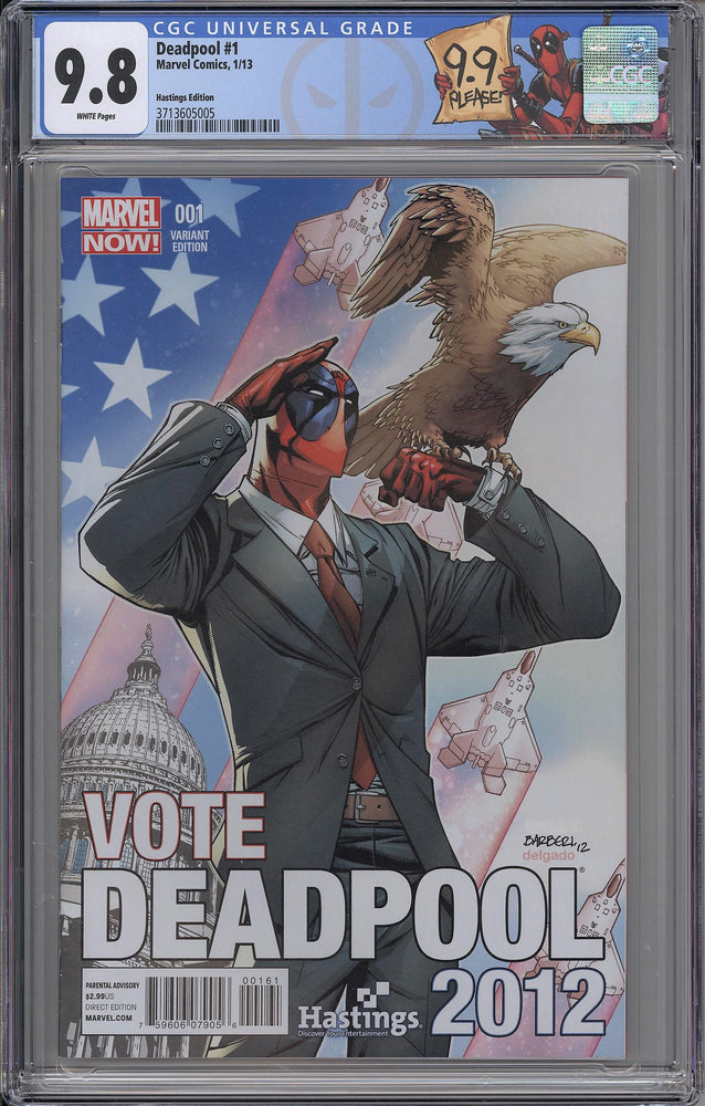 Deadpool #1 CGC 9.8 Carlo Barberi Hastings 2012 Election Variant